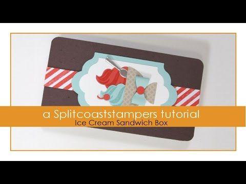 Ice Cream Sandwich Box Tutorial - Splitcoaststampers