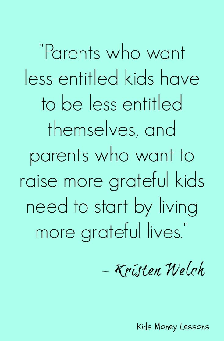 Raising less-entitled and more grateful kids. This quote says it all. To read…