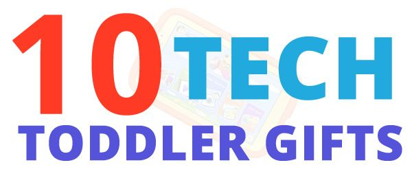 Looking for fun Christmas presents for your tot? Check out these 10 fun tech gifts for toddlers - you are sure to find a gadget he or she will love!