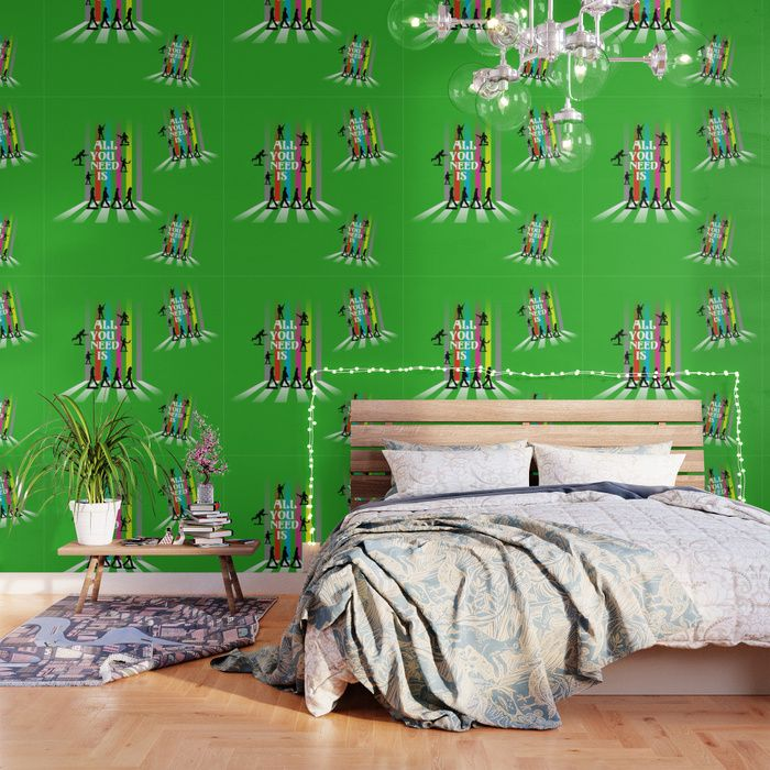 'All You Need Is...' Wallpaper. Worldwide shipping available at Society6.com. Just one of millions of high quality products available. #homedecor #popart #wallpaper #green #retro #pop #allyouneedisbeatles #allyouneedis #lovenotwar #peace #love #givepeaceachance #lennon