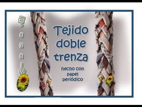 TEJIDO DOBLE TRENZA con papel periódico - FABRIC DOUBLE BRAID with newsp...
