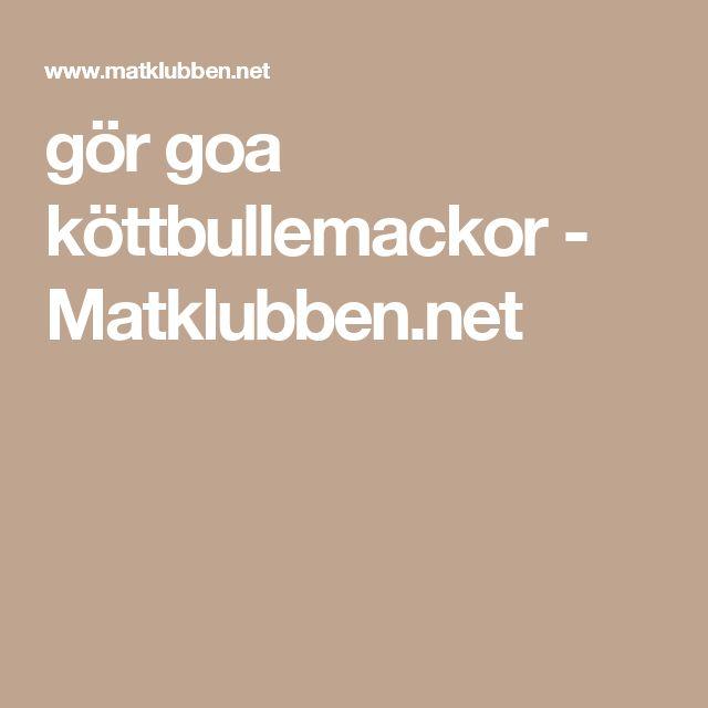 gör goa köttbullemackor  - Matklubben.net
