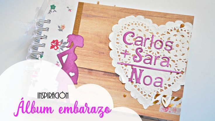 Álbum scrapbooking de embarazo | Pregnancy scrapbook album | Inspiración...
