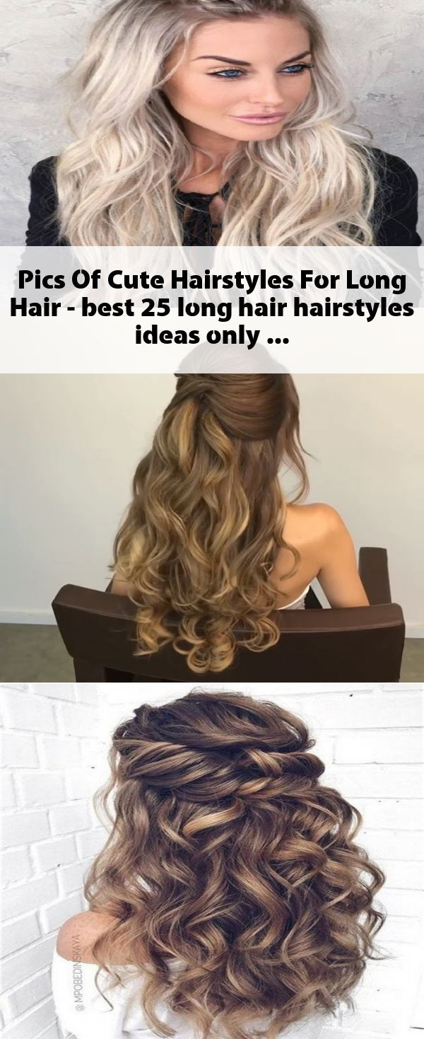 Pics Of Cute Hairstyles For Long Hair - best 25 long hair hairstyles ideas only on pinterest | hair best 25 braids for long hair ideas on pinterest | ...