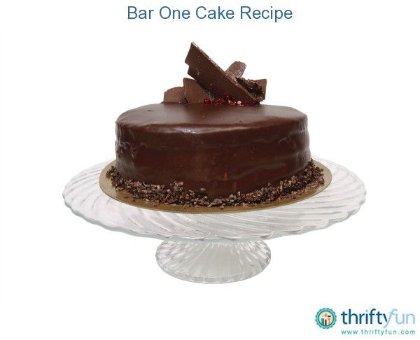 This page contains Bar One cake recipe. Make a scrumptious chocolate cake by including Bar One candy bars in the mix.