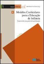 Modelos Curriculares para a Educação de Infância