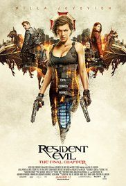 Resident Evil: The Final Chapter (2016) | Action, Horror, Sci-Fi | 27 January 2017 (USA)