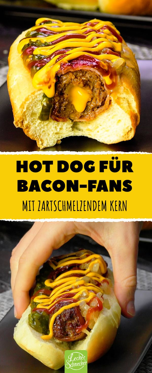 Hot Dog for Bacon Fans With a melting base #rezepte #hotdog #burger #baco …   – Kochrezepte