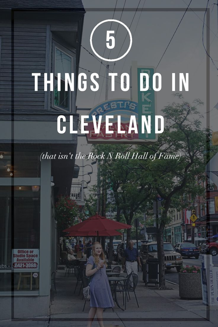 5 things to do in cleveland ohio