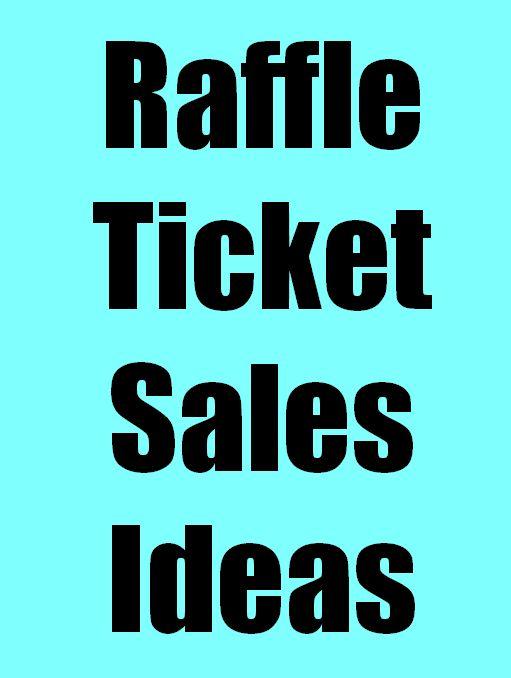 Raffle Ticket Sales Ideas - Fundraiser Help