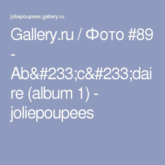 Gallery.ru / Фото #89 - Abécédaire (album 1) - joliepoupees