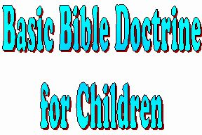 Bible Doctrine for Children