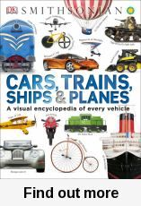 Cars, trains, ships & planes : a visual encyclopedia of every vehicle / written by Clive Gifford.