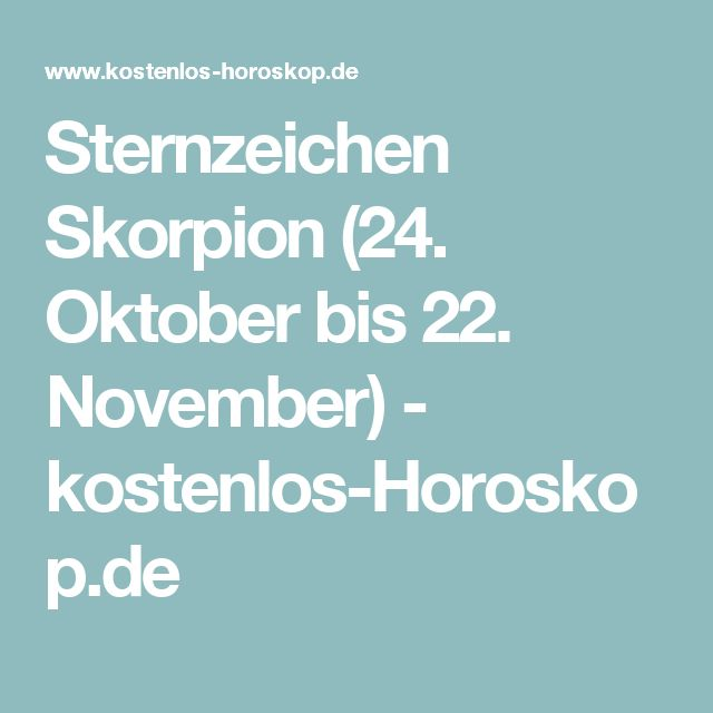 sternzeichen skorpion 24 oktober bis 22 november kostenlos mondphasen und. Black Bedroom Furniture Sets. Home Design Ideas