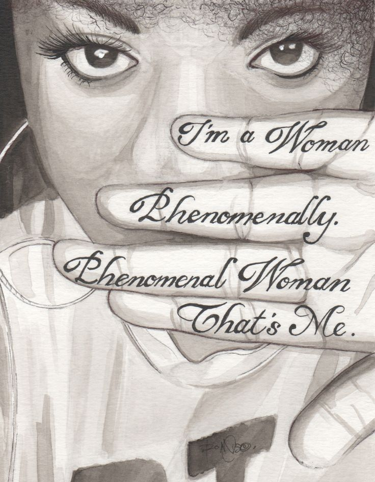Phenomanal Woman by Maya Angelou  Tumblr: kulorbandit.tumblr.com Instagram: @kulorbandit :  :submission : :