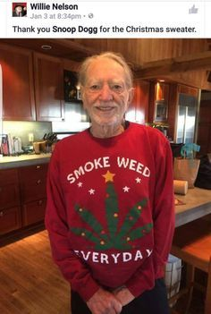 Willie Nelson's Christmas sweater from Snoop Dogg. Repinned by Fun Weed Pics @funweedpics