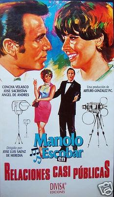 MANOLO ESCOBAR en RELACIONES CASI PUBLICAS en VHS. Película que trata sobre las rrpp con un toque de humor.