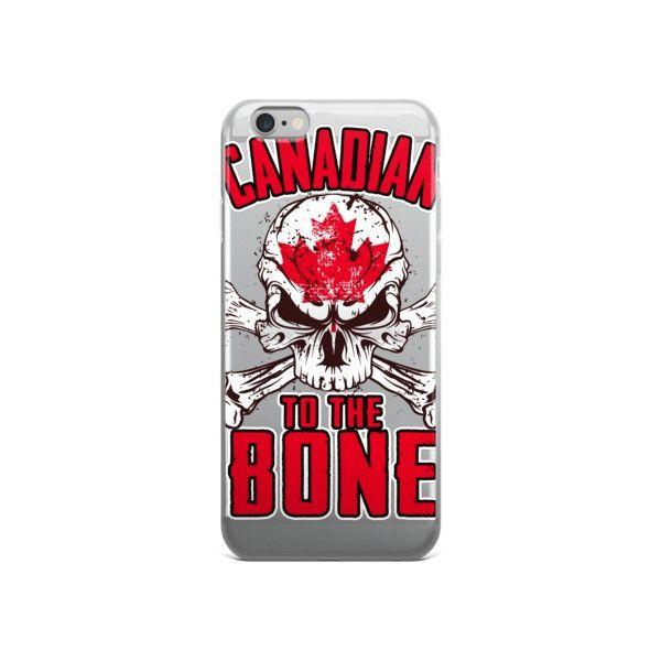 Canadian To The Bone iPhone Case