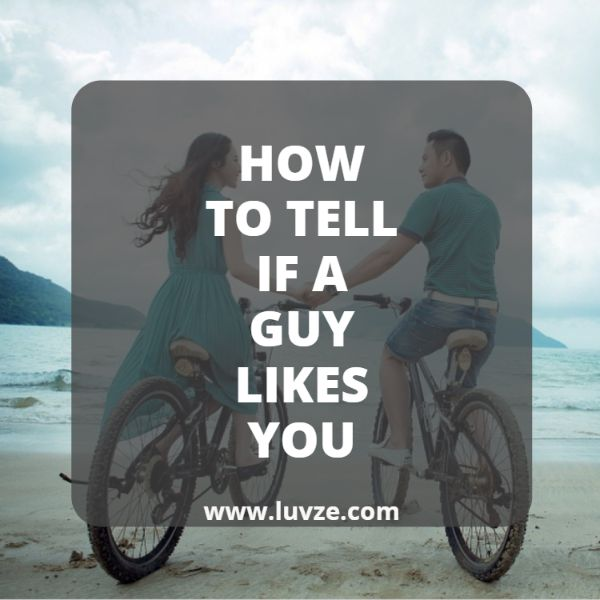 Dating how to tell if she likes you