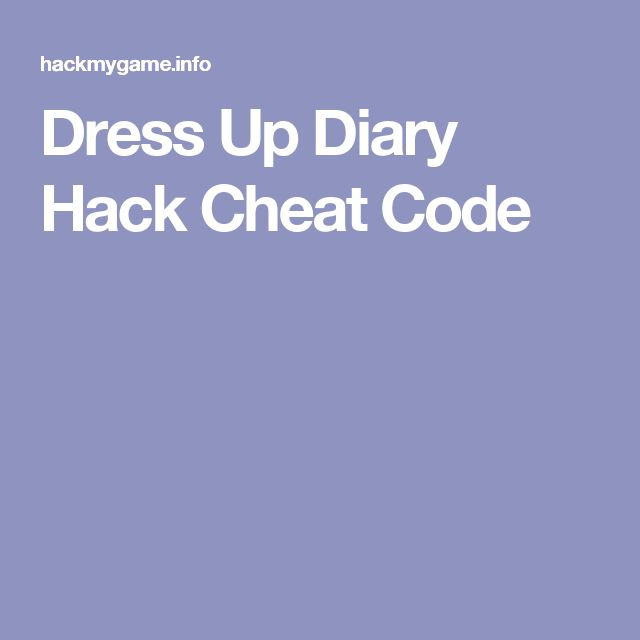 Dress Up Diary Hack Cheat Code