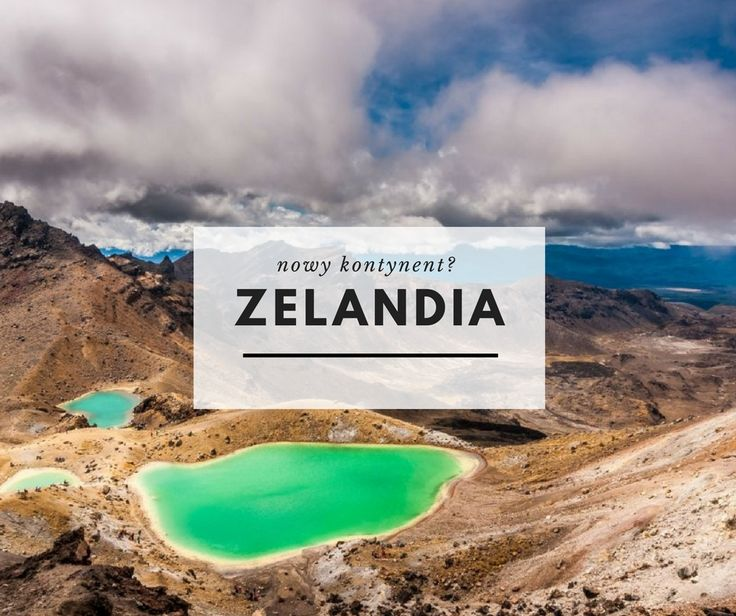 Zelandia - nowy kontynent?