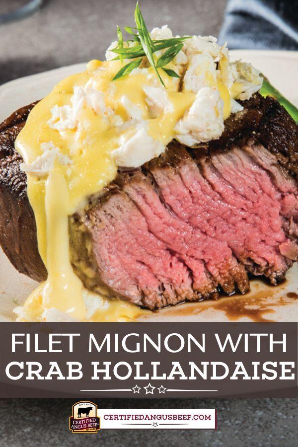 Grilled Filet Mignon With Crab Hollandaise Sauce Filet Mignon Recipes Grilled Grilled Steak Recipes Filet Mignon