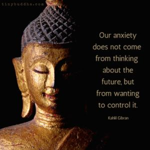 Anxiety Comes from Wanting to Control the Future