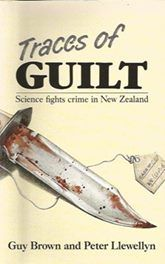 Traces of Guilt - Science fights Crime New Zealand