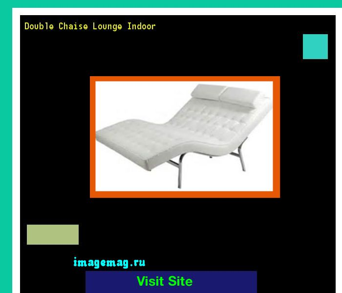 Double Chaise Lounge Indoor 180302 - The Best Image Search