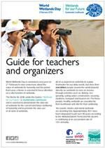 Poster - Guide for teachers and organizers - World Wetlands Day Feb 2 2016 - Resources available from Dept of Environment