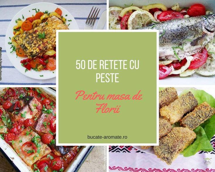 50 de rețete cu pește pentru masa de Florii. Delicioase și ușor de făcut.