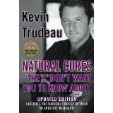 "Natural Cures ""They"" Don't Want You to Know about (Hardcover)By Kevin Trudeau"