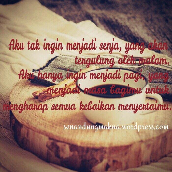 Tak ingin menjadi senja #quotes #puisi #Indonesia