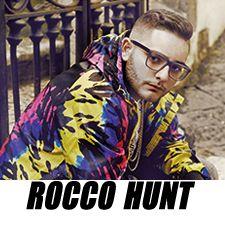 Rocco Hunt <3 <3