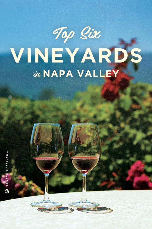 We picked out the best 6 vineyards in Napa Valley. Now go and enjoy yourself!