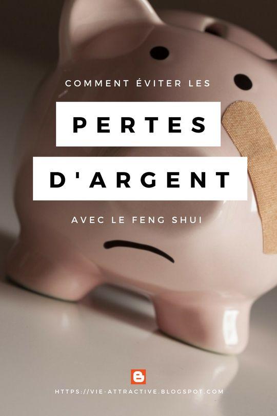 Comment éviter les pertes d'argent avec le Feng Shui.  Découvrez comment le Feng Shui peut remédier aux pertes financières engendrées par de mauvaises habitudes de vie !