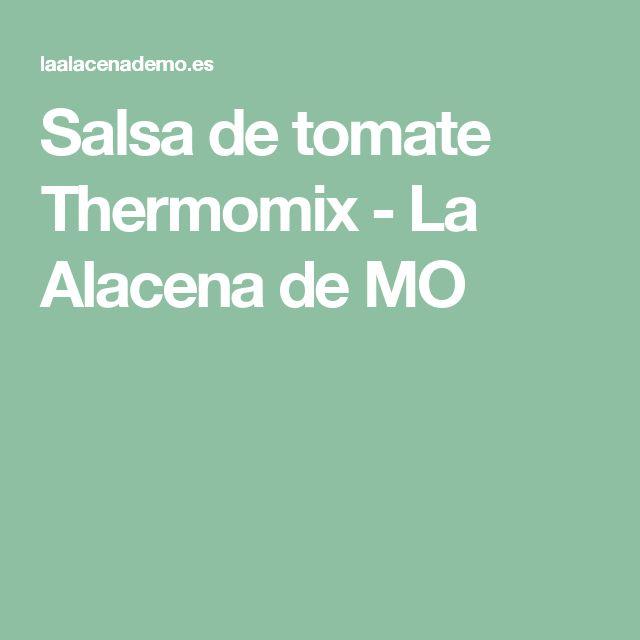 Salsa de tomate Thermomix - La Alacena de MO
