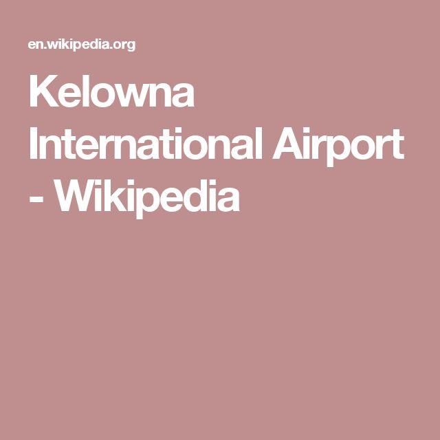 Kelowna International Airport - Wikipedia