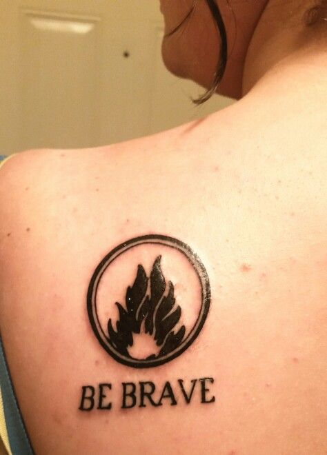 """Dauntless tattoo based on divergent series. """"Be Brave"""""""