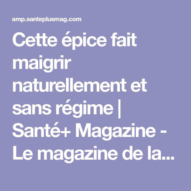 Cette épice fait maigrir naturellement et sans régime | Santé+ Magazine - Le magazine de la santé naturelle