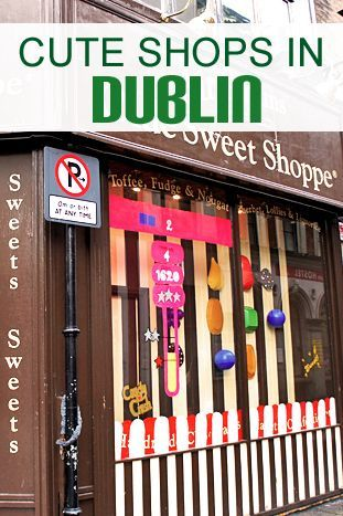 Cute Shops to visit in Dublin Ireland
