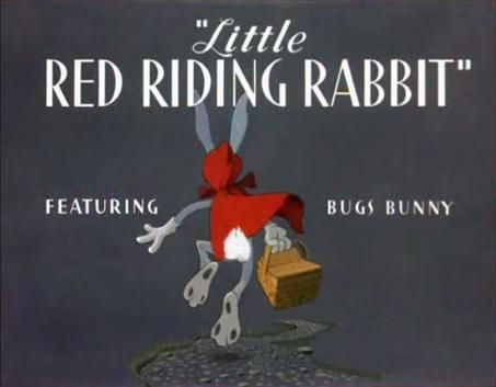 """Title card from Bugs Bunny in """"Little Red Riding Rabbit"""" a Warner Bros Merrie Melodies cartoon from 1944."""
