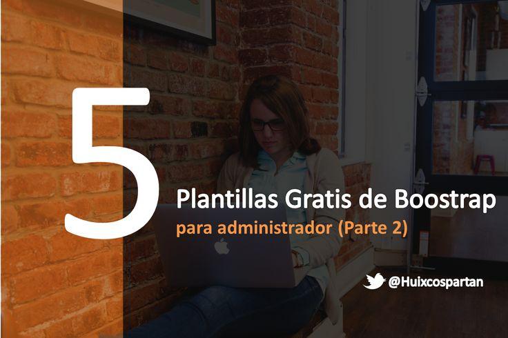 5 Mejores Plantillas de Gratis de Bootstrap para Administrador (Vol. II)
