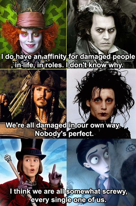 """""""I think we are all somewhat screwy, every single one of us"""" - Johnny Depp"""