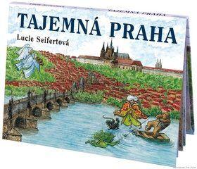 Tajemná Praha - Seifertová Lucie