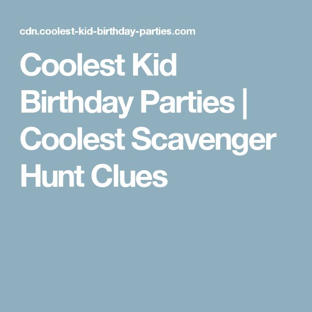 17 Best Ideas About Scavenger Hunt Clues On Pinterest