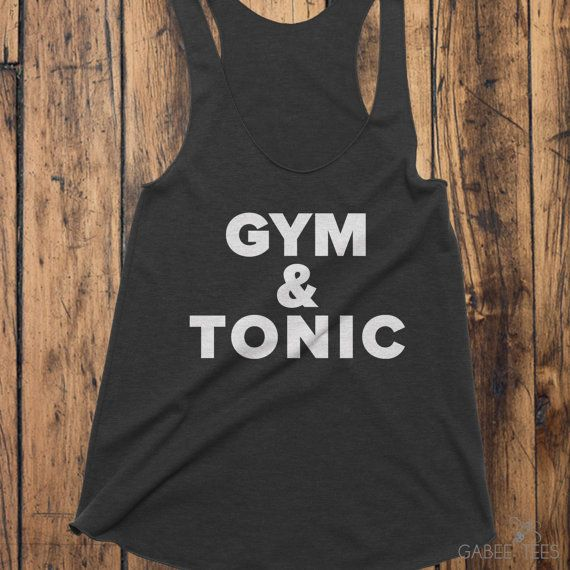 Add some fire water to your workout with the Gym & Tonic Tank from Gabee Tees on Etsy