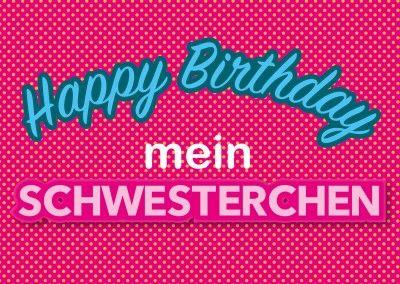 happy birthday mein schwesterchen postkarte vorlage