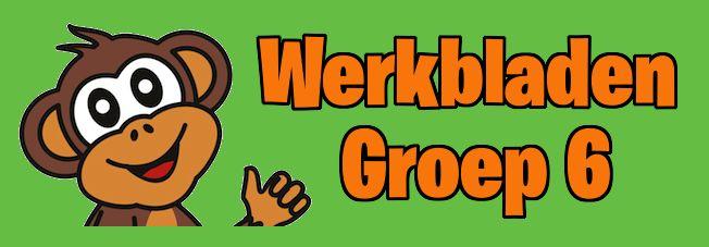 Werkbladen Groep 6