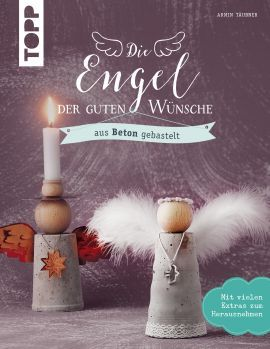 Die Engel der guten Wünsche | TOPP Bastelbücher online kaufen